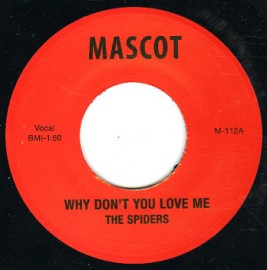 The Spiders - Why Dont You Love Me / Hitch Hike 7