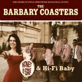 The Barbary Coasters - Honey For Sale CD