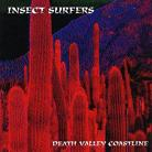 Insect Surfers - Death Valley Coastline CD