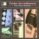 The Tone Raiders - Under the Influence CD