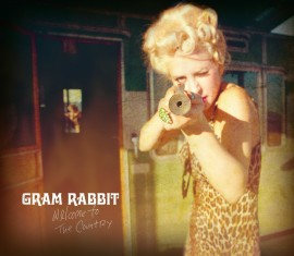 Gram Rabbit - Welcome to The Country CD