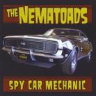The Nematoads - Spy Car Mechanic CD