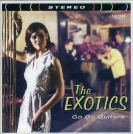 The Exotics - Go Go Guitars CD