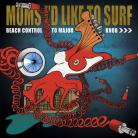 Moms Id LIke to Surf - Beach Control to Major Knob LP Surf Cookie