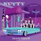 Nutty - Live at the Purple Pit LP