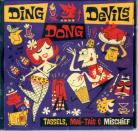 The Ding Dong Devils - Tassels, Mai-Tais and Mischief