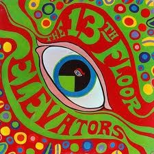 13th Floor Elevators - Psychedelic Sounds Of MONO LP