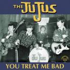 The JuJus - You Treat Me Bad LP
