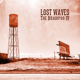 The Bradipos IV - Lost Waves LP