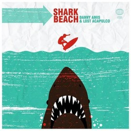 Danny Amis and Lost Acapulco - Shark Beach