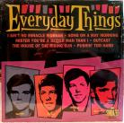 Everyday Things - ten inch 1966 pre Canterbury Fair Sundazed Sealed
