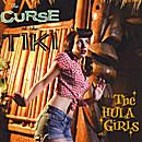 The Hula Girls - The Curse of the Tiki LP