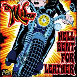 Milan – Hell Bent for Leather LP