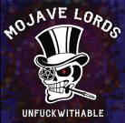 Mojave Lords - Unfuckwithable ORIGINAL PRESS white opaque bone marrow vinyl Last Hurrah Records