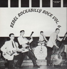 V/A -Rebel Rockabilly Rock Vol 6 Compilation LP Sale Price