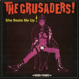 THE CRUSADERS - She Beats Me Up! LP