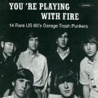 VA - Youre Playing With Fire LP