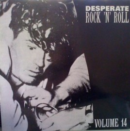 VA - Desperate Rock N Roll Volume 14 LP