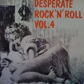 VA - Desperate Rock N Roll Volume 4 LP
