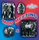 V/A - MOD MEETING VOL. 4: 16 Exciting Rare British Mod & Soul Beaters LP