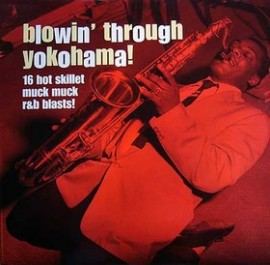 VA - Blowin' Through Yokohama! LP