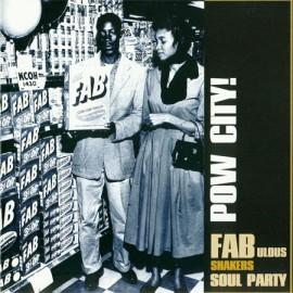 V/A Pow City FABulous Shakers Soul Party LP