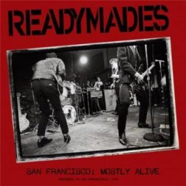 Readymades - San Francisco: Mostly Alive 1978 LP