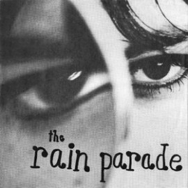 The Rain Parade - What Shes Done To Your Mind Orig 7