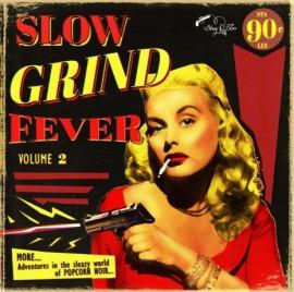 VA: Slow Grind Fever Vol 2