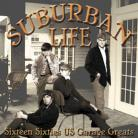 V/A - SUBURBAN LIFE: Sixteen Sixties Us Garage Greats LP