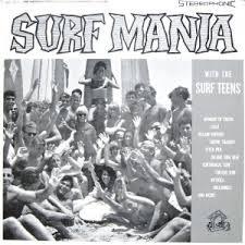 The Surf Teens Surf Mania Ltd Clear Vinyl LP