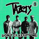 TAZERS - Dont Classify Me LP