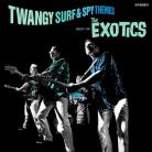 The Exotics - Twangy Surf and Spy Themes LP