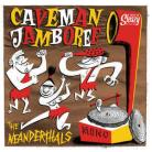 The Neanderthals - Caveman Jamboree 10