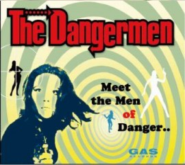 The Dangermen - Meet the Men of Danger CD