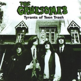 The Gruesomes- Tyrants of Teen Trash LP