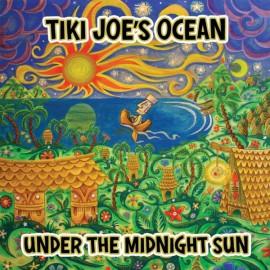Tiki Joes Ocean - Under the Midnight Sun CD