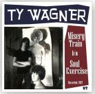 Ty Wagner - Misery Train