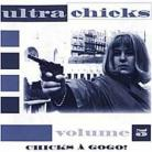 VA- Ultra Chicks Volume 5 Chicks A Gogo! CD