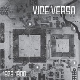 Vice Versa 1979 - 1980 LP