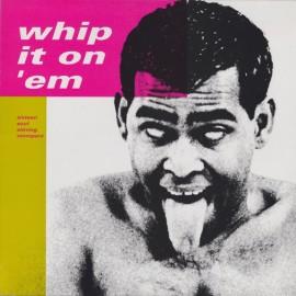 VA - Whip It On Em LP - Warehouse Find