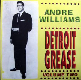 ANDRE WILLIAMS - Detroit Grease Volume Two LP