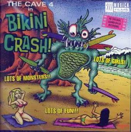THE CAVE-4 - The Cave-4 In Bikini Crash! CD