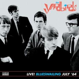 THE YARDBIRDS - Live! Blueswailing July '64 LP