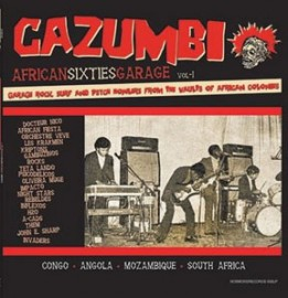 VA CAZUMBI - African Sixties Garage Vol 1 LP