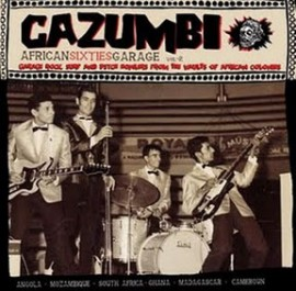 V/A: CAZUMBI - African Sixties Garage Vol. 2 CD