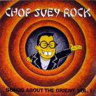 VA - Chop Suey Rock : Songs About the Orient Volume 1 CD