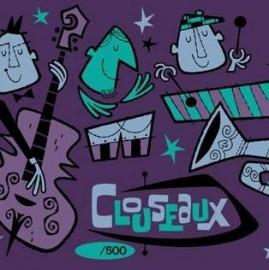 Clouseaux - Snappy 45 Set w/ Derek Yaniger Seriograph