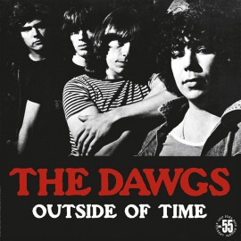 The Dawgs - Out of Time LP