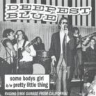 DEEPEST BLUE - Some Body's Girl / Pretty Little Thing